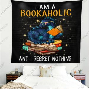 I am a bookaholic and I regret nothing Tapestry