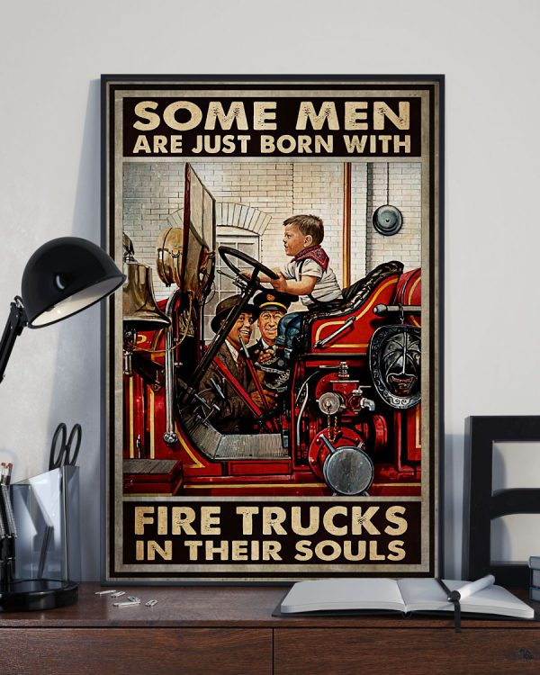 Firefighter born with fire trucks in their souls poster 1