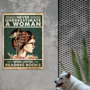 Girl Never Underestimate a woman who loves Reading Books Poster 1