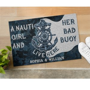 Personalized Sailor Nauti Girl And Her Bad Buoy Live Here Doormat 1