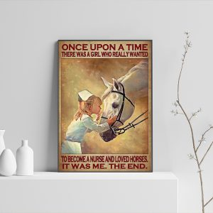 There was a girl who really wanted to become a nurse and loved horses poster