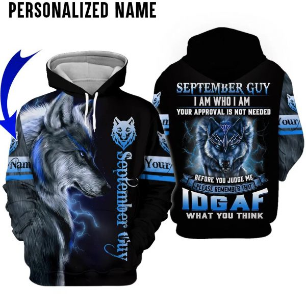 Personalized Name Wolf Spirit September Guy 3D Hoodie And Shirt