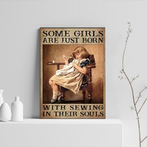 Some girls are just born with sewing in their souls poster 3