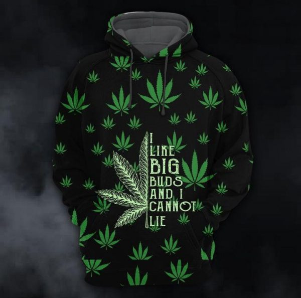 Weed I Like Big Buds And I Can't Lie 3D All Over Print Hoodie