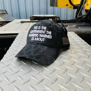 This Is The Government The Founders Warned Us About Hat