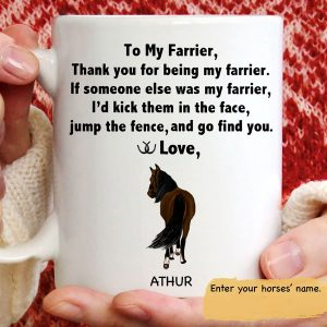 Horse To my farrier Thank you for being my farrier custom name mug