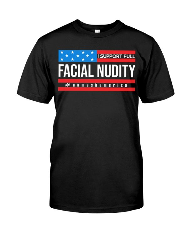 I support full facial nudity unmask america
