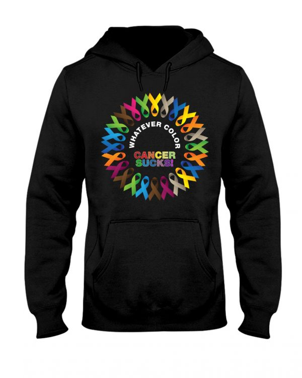 Whatever color cancer sucks hoodie